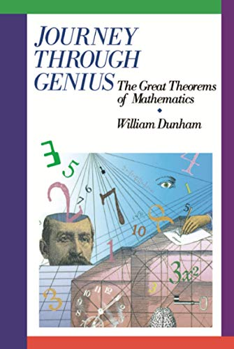 9780471500308: Journey Through Genius: Great Theorems of Mathematics (Wiley Science Editions)