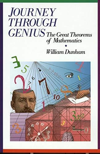 9780471500308: Journey Through Genius: The Great Theorems of Mathematics