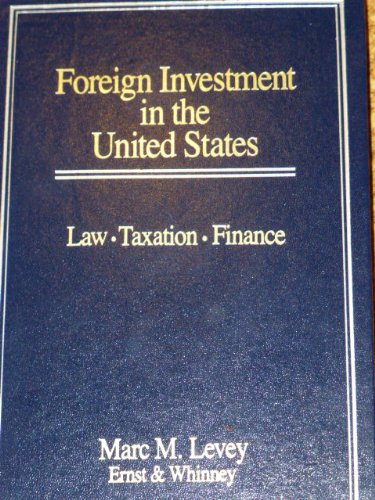 9780471500452: Foreign Investment in the United States: Law, Taxation, Finance