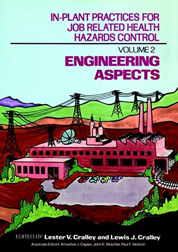 9780471501213: In-Plant Practices for Job Related Health Hazards Control, Volume 2: Engineering Aspects