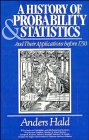 9780471502302: A History of Probability and Statistics and Their Applications Before 1750 (Probability & Mathematical Statistics)