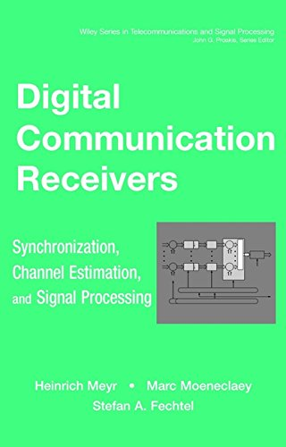 9780471502753: Digital Communication Receivers, Synchronization, Channel Estimation, and Signal Processing