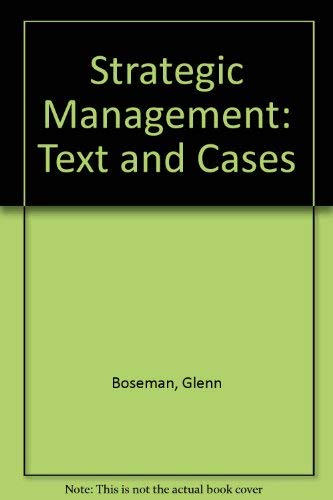 9780471503125: Strategic Management: Text and Cases