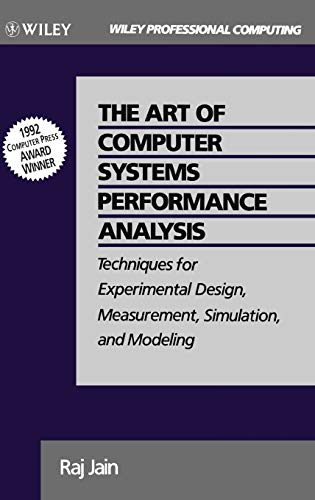 9780471503361: The Art of Computer Systems Performance Analysis Techniques for Experimental Design, Measurement, Simulation, and Modeling