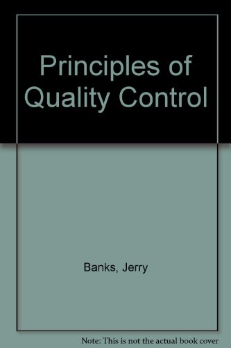 Principles of Quality Control.: Banks, Jerry