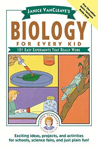 9780471503811: Janice Vancleave's Biology for Every Kid: 101 Easy Experiments That Really Work