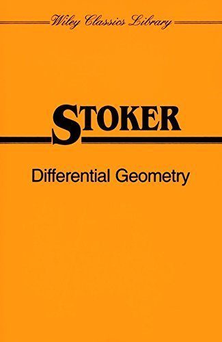 Differential Geometry (Wiley Classics Library): Stoker, J. J.