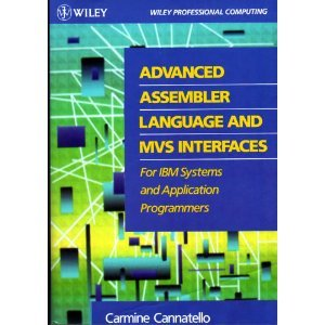9780471504351: Advanced Assembler Language and MVS Interfaces for IBM Systems and Application Programmers (Wiley professional computing)