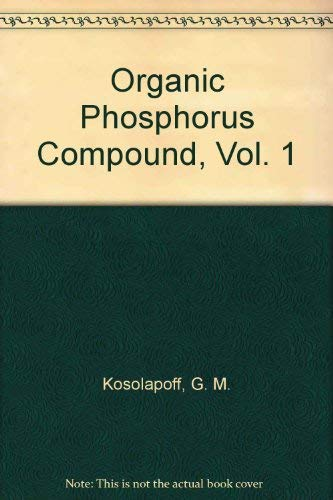 9780471504405: Organic Phosphorus Compound, Vol. 1