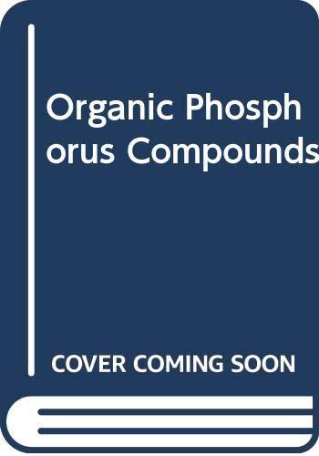 9780471504467: Organic Phosphorus Compounds, Vol. 7