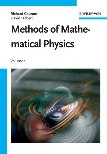 Methods of Mathematical Physics, Volume 1: Courant, R., Hilbert,