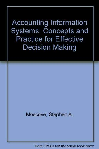 9780471504498: Accounting Information Systems: Concepts and Practice for Effective Decision Making