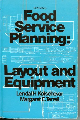 9780471504917: Food Service Planning: Layout and Equipment