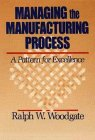9780471506553: Managing the Manufacturing Process: A Pattern for Excellence