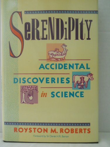 9780471506584: Serendipity: Accidental Discoveries in Science (Wiley Science Editions)