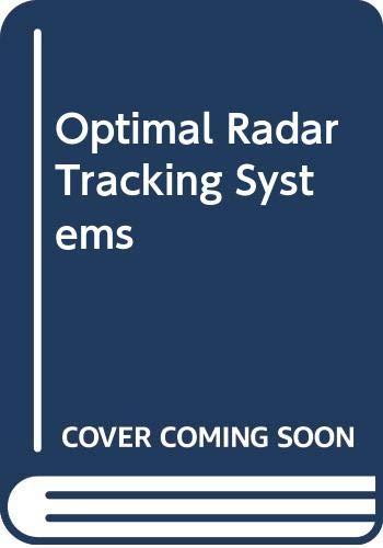 9780471506737: Optimal Radar Tracking Systems