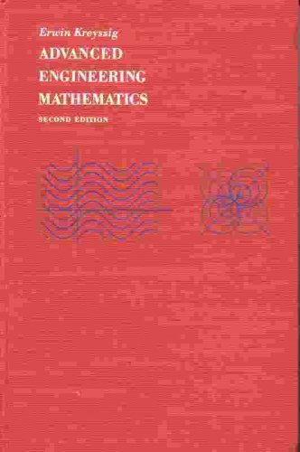 Advanced Engineering Mathematics: Erwin Kreyszig