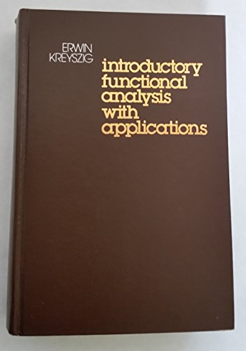 9780471507314: Introductory Functional Analysis With Applications