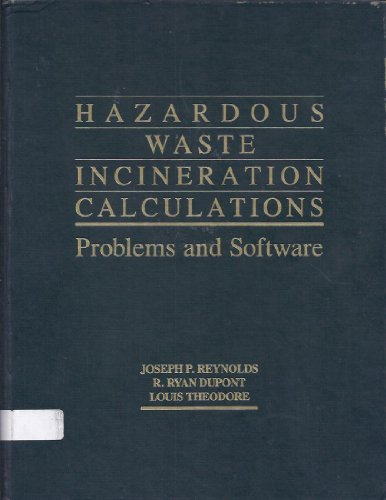 9780471507826: Hazardous Waste Incineration Calculations: Problems and Software