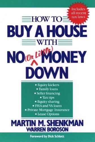 9780471508182: How to buy a house with no (or little) money down