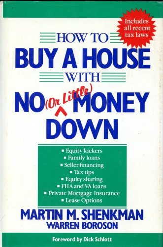 9780471508199: How to Buy a House with No (or Little) Money Down (Or Little Money Down No Money Down)