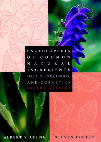 9780471508267: Encyclopedia of Common Natural Ingredients Used in Food, Drugs, and Cosmetics