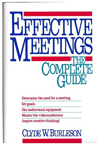 2 book lot: Effective Meetings: The Complete: Burleson, Clyde W.