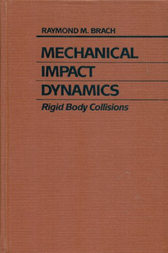 9780471508458: Mechanical Impact Dynamics: Rigid Body Collisions