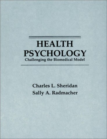 9780471508526: Health Psychology: Challenging the Biomedical Model