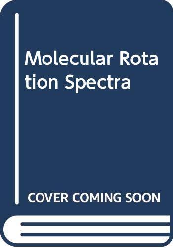 9780471508533: Molecular Rotation Spectra