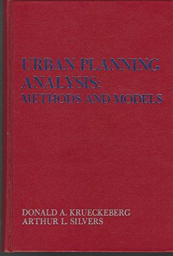 Urban Planning Analysis : Methods and Models: Donald A. Krueckeberg;