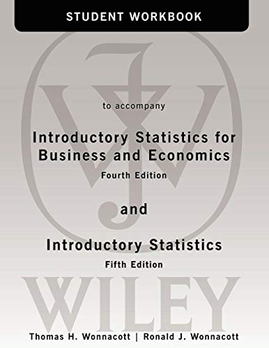9780471508991: Student Workbook to accompany Introductory Statistics for Business and Economics, 4th Edition
