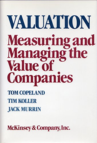 9780471510246: Valuation: Measuring and Managing the Value of Companies (Wiley Professional Banking and Finance Series)