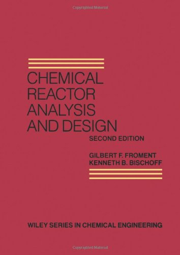 9780471510444: Chemical Reactor Analysis and Design (Wiley Series in Chemical Engineering)