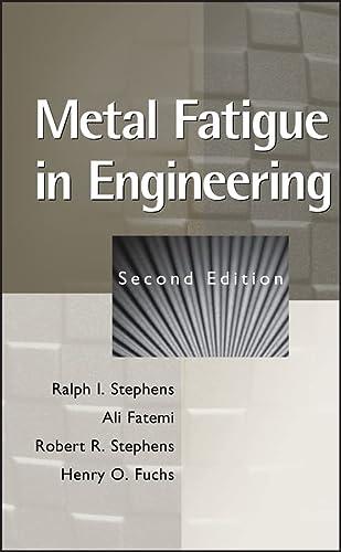 9780471510598: Metal Fatigue in Engineering (A Wiley-Interscience publication)
