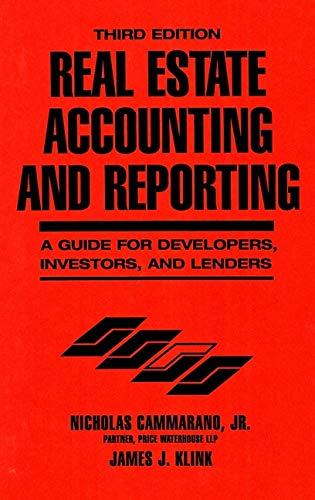 Real Estate Accounting and Reporting: Cammarano, Nicholas, Klink, James J.