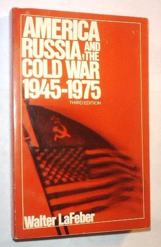 America, Russia and the Cold War, 1945-75 (America in Crisis): LaFeber, Walter