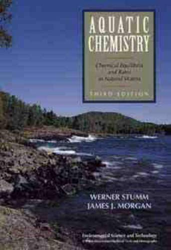 9780471511847: Aquatic Chemistry: Chemical Equilibria and Rates in Natural Waters, 3rd Edition