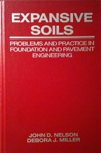 9780471511861: Expansive Soils: Problems and Practice in Foundation and Pavement Engineering