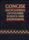 9780471512530: Concise Encyclopedia of Polymer Science and Engineering