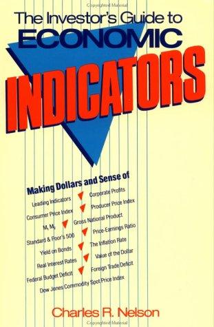 9780471513292: The Investor's Guide to Economic Indicators