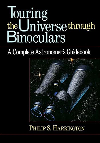9780471513377: Touring the Universe Through Binoculars: A Complete Astronomer's Guidebook
