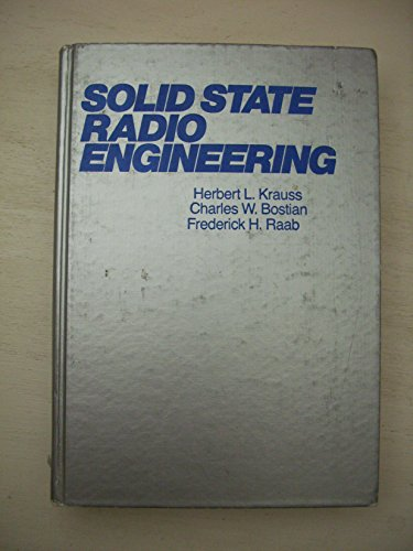 9780471514107: Solid State Radio Engineering Second Edition