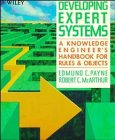 9780471514138: Developing Expert Systems: A Knowledge Engineer's Handbook for Rules and Objects