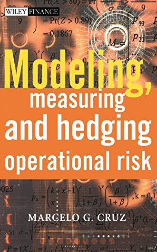 9780471515609: Modeling, Measuring and Hedging Operational Risk