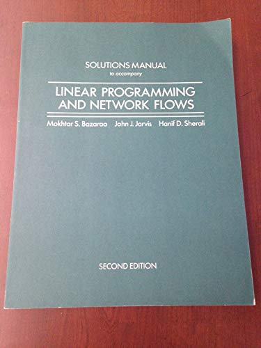 9780471517528: Linear Programming & Network Flows 2e - Solutions Manual
