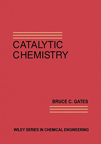 9780471517610: Catalytic Chemistry