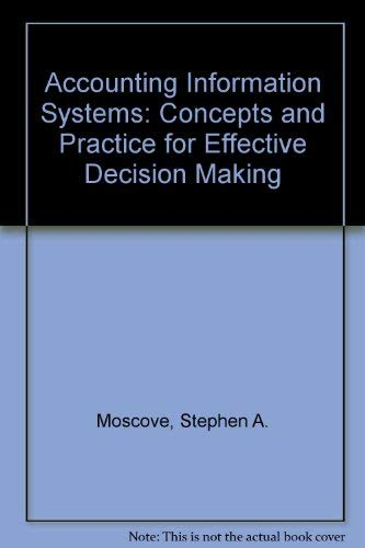 9780471517870: Accounting Information Systems: Concepts and Practice for Effective Decision Making