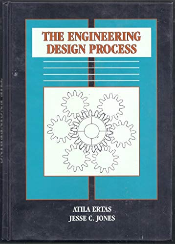 The Engineering Design Process: Atila Ertas, Jesse