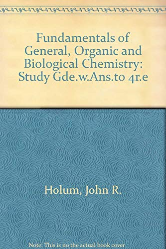 9780471517986: Fundamentals of General, Organic, and Biological Chemistry: Study Guide and Answer Manual